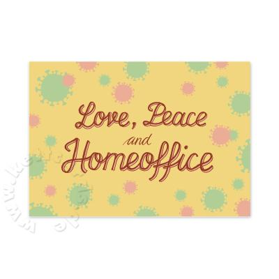 Corona-Postkarte: Love, Peace and Homeoffice