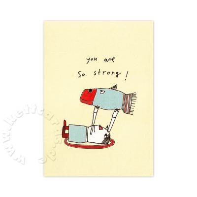 Postkarte: you are so strong! (karindrawings)