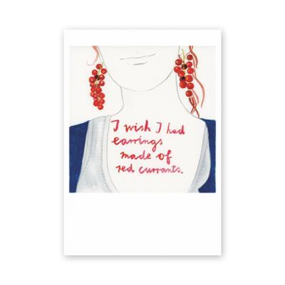 Postkarte: I wish, I had earrings made of red currants